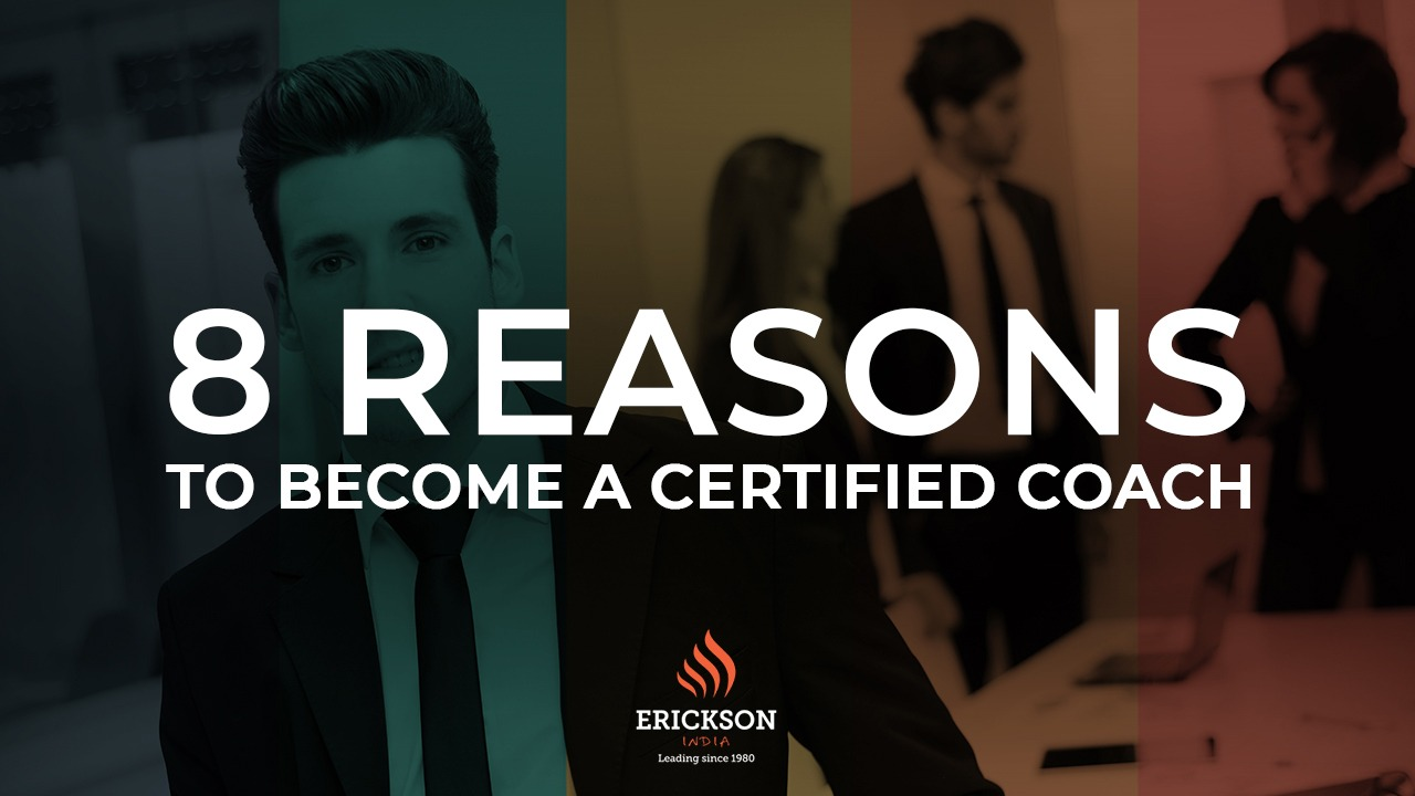 8 Reasons to become a Certified Coach
