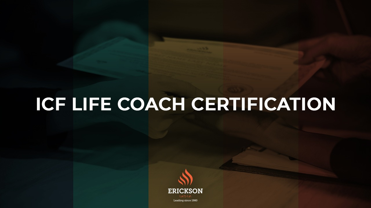 Be an ICF Certified Life Coach By Erickson